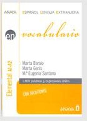 EN VOCABULARIO A1 + A2 ELEMENTAL CON SOLUCIONES N/E
