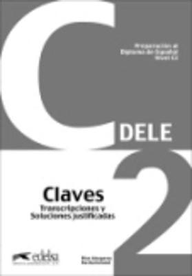 DELE C2 PREPARACION AL DIPLOMA DE ESPANOL CLAVES