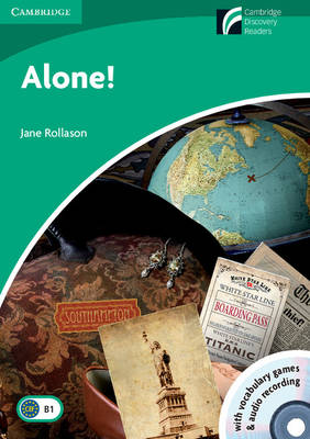 CAMBRIDGE DISCOVERY READERS 3: ALONE ( CD-ROM  CD)