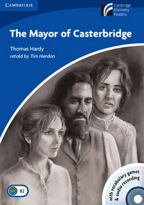 CAMBRIDGE DISCOVERY READERS 5: THE MAYOR OF CASTERBRIDGE ( CD-ROM  CD) PB