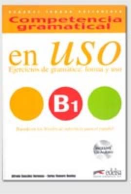 COMPETENCIA GRAMATICA EN USO B1 (+CD)