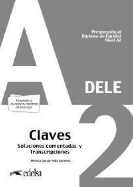 DELE A2 PREPARACION AL DIPLOMA DE ESPANOL CLAVES 2020