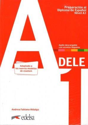 DELE A1 PREPARACION AL DIPLOMA DE ESPANOL 2020 (+AUDIO DESCARGABLE)