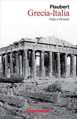 GRECIA-ITALIA. VIAJE A ORIENTE  TAPA BLANDA