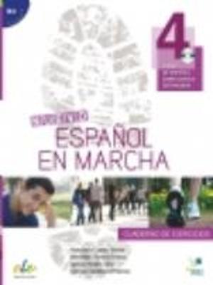 ESPANOL EN MARCHA 4 B2 EJERCICIOS (+ CD) N E