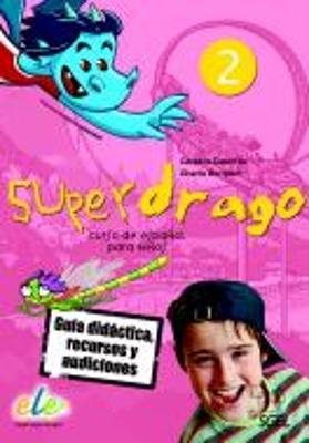 SUPERDRAGO 2 GUIA DIDACTICA (+ CD)