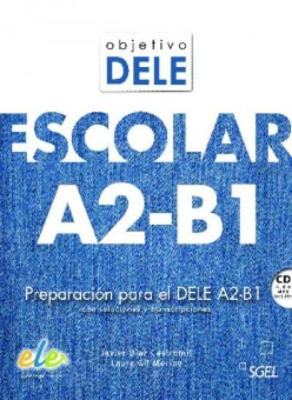 OBJETIVO DELE ESCOLAR A2 + B1 (+ CD)