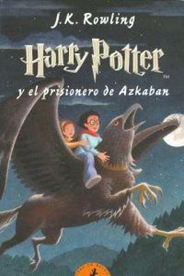 HARRY POTTER III EL PRISIONERO DE AZKABAN