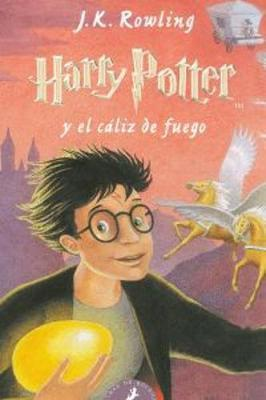 HARRY POTTER IV EL CALIZ DE FUEGO