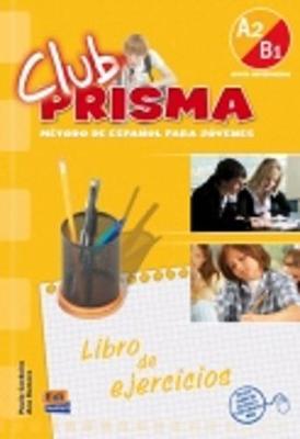 CLUB PRISMA A2 + B1 INICIAL EJERCICIOS