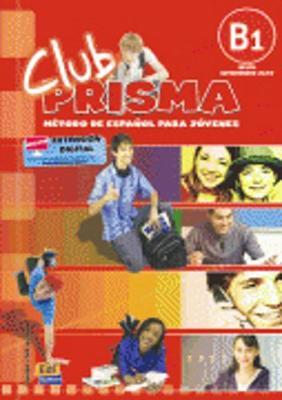 CLUB PRISMA B1 INTERMEDIO ALUMNO (+ CD)