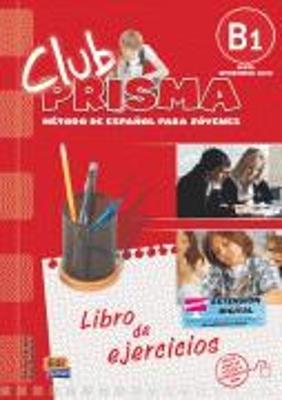CLUB PRISMA B1 INTERMEDIO EJERCICIOS