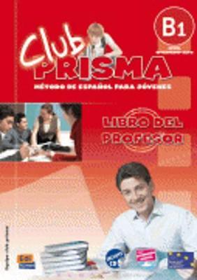CLUB PRISMA B1 INTERMEDIO PROFESOR (+ CD)
