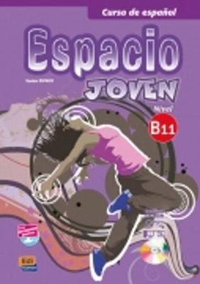 ESPACIO JOVEN B1.1 ALUMNO (+ CD-ROM)