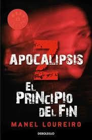 EL PRINCIPIO DEL FIN (APOCALIPSIS Z)