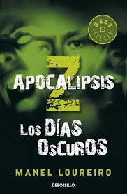 LOS DIAS OSCUROS (APOCALIPSIS Z)