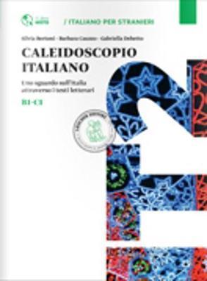 CALEIDOSCOPIO ITALIANO B1 - C1