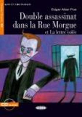 LES 4: DOUBLE ASSASSINAT DANS LA RUE MORGUE ET LA LETTRE VOLEE (+ CD)