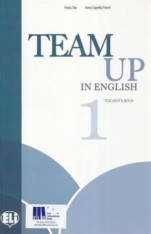 TEAM UP IN ENGLISH 1 TCHR S