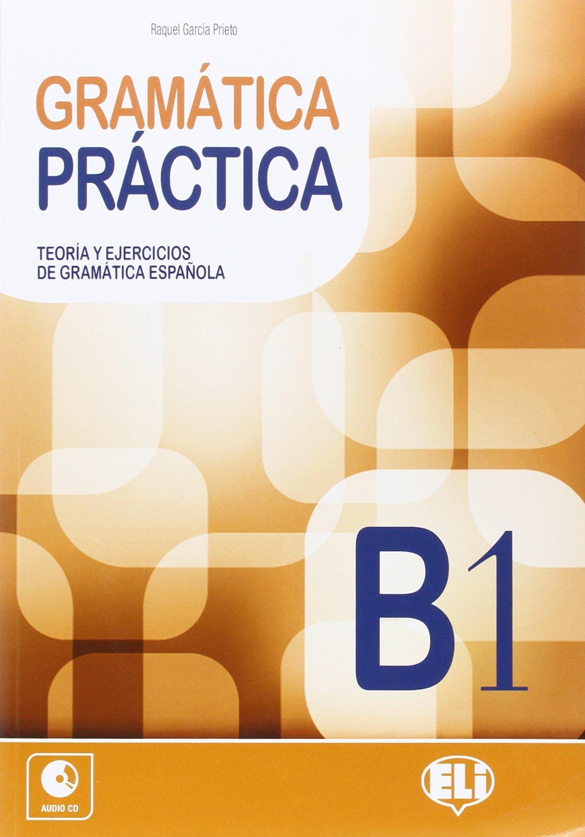 GRAMMATICA PRATICA B1 ( CD)