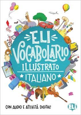 VOCABULARIO ILLUSTRATO ITALIANO CON AUDIO E ATTIVITA DIGITAL