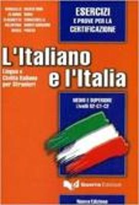 L ITALIANO E L ITALIA INTERMEDIO - SUPERIORE ESERCIZI