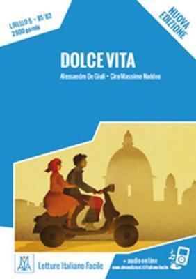 LIF 5: DOLCE VITA