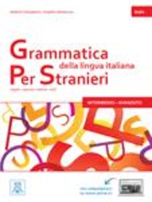 GRAMMATICA DELLA LINGUA ITALIANA PER STRANIERI 2 B1 + B2 STUDENTE