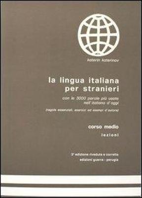 LA LINGUA ITALIANA PER STRANIERI MEDIO LEZONI STUDENTE