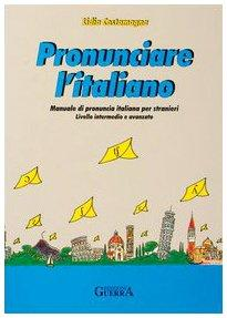 PRONUNCIARE L ITALIANO
