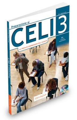 PREPARAZIONE AL CELI 3 B2 INTERMEDIO STUDENTE (+ CD) N E