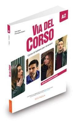 VIA DEL CORSO A2 STUDENTE ED ESERCIZI