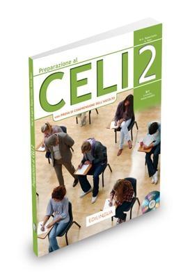 PREPARAZIONE AL CELI 2 B1 INTERMEDIO STUDENTE (+ CD) N E