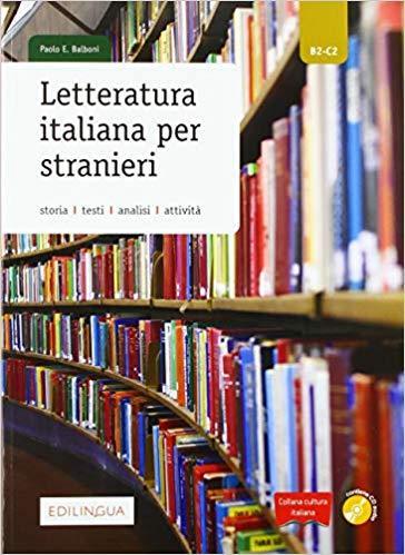 LETTERATURA ITALIANA PER STRANIERI (+ AUDIO CD)