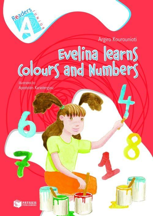 READERS JUNIOR A: EVELINA LEARNS COLOURS AND NUMBERS