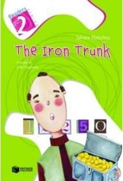 READERS SENIOR 2: THE IRON TRUNK