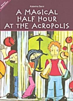 A MAGICAL HALF HOUR A MAGICAL HALF HOUR AT THE ACROPOLIS