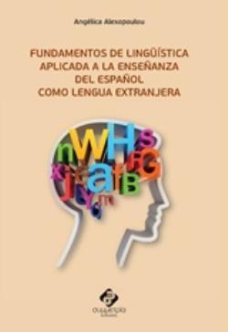 Fundamentos De Linguistica Aplicada A La Ensenanza Del Espanol Como Lengua Exranjera