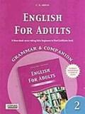 ENGLISH FOR ADULTS 2 GRAMMAR & COMPANION