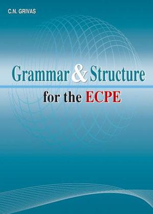GRAMMAR & STRUCTURE ECPE