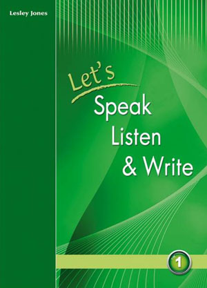 LET S SPEAK LISTEN & WRITE 1 SB
