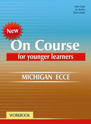 ON COURSE YOUNG LEARNERS MICHIGAN ECCE WB