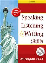 SPEAKING LISTENING & WRITING SKILLS ECCE SB (+ 6 PRACTICE TESTS) 2013 N E