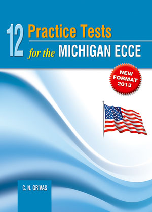 12 PRACTICE TESTS MICHIGAN ECCE SB 2013 N E