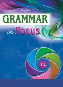 GRAMMAR IN FOCUS B2 SB