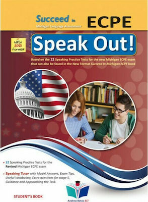 SUCCEED IN MICHIGAN ECPE SPEAK OUT 2021 FORMAT