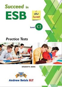 SUCCEED IN ESB C1 PRACTICE TESTS SB 2017