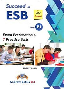 SUCCEED IN ESB B1 PRACTICE TESTS SB 2017