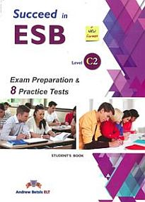 SUCCEED IN ESB C2 PRACTICE TESTS SB ED. 2017