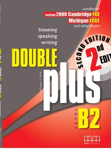 DOUBLE PLUS B2 FCE  ECCE SB @ 2ND ED